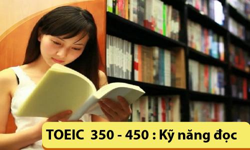 TOEIC 350-450: Kỹ năng đọc (READING)