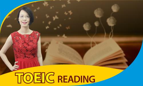 TOEIC 450-650: Kỹ năng đọc (READING)