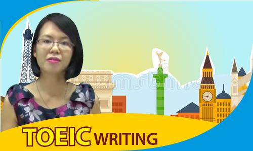 PRE TOEIC: Kỹ năng viết (WRITING)