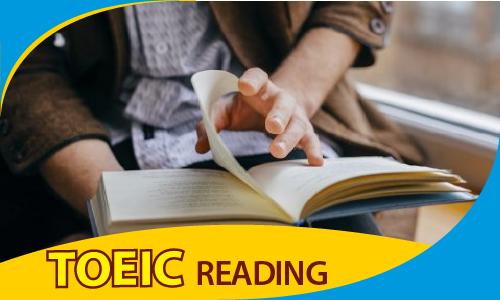 PRE TOEIC: Kỹ năng đọc (READING)