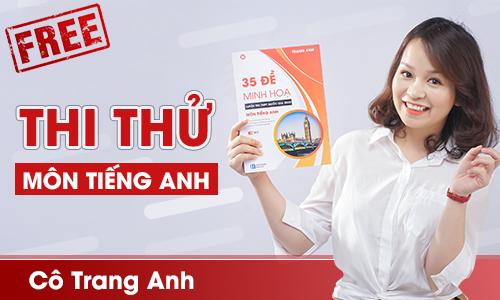 Đề thi thử môn tiếng Anh  - Cô Trang Anh