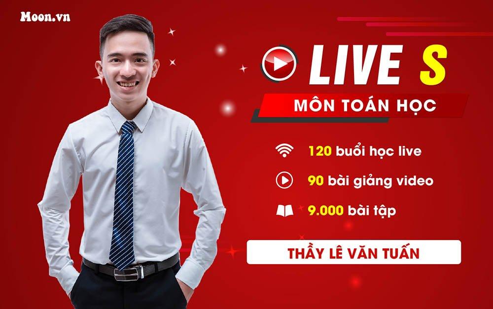 Live S : Luyện thi THPT QG 2021 Toán