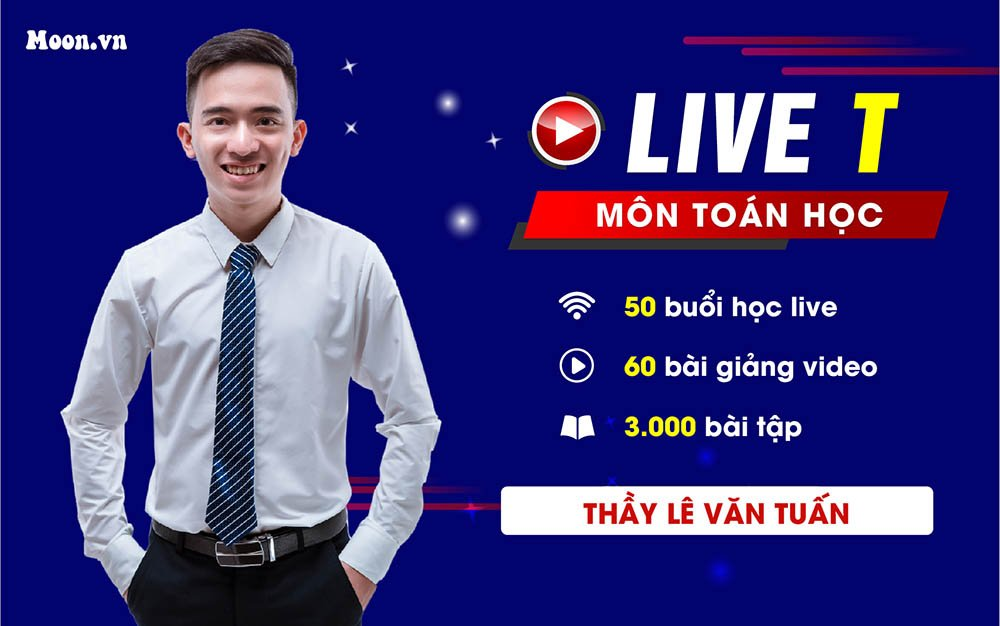 Live T : Tổng ôn Nâng cao môn Toán  2021